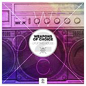 Weapons of Choice - Uplifting House #2 by Various Artists