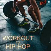 Workout to Hip-Hop de Various Artists