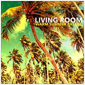 Warm Summer Breeze by Living Room