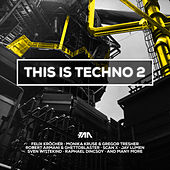 FAZE pres. This Is Techno, Vol. 2 by Various Artists