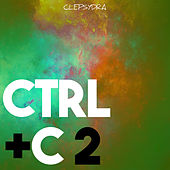 Ctrl+C 2 by Various Artists
