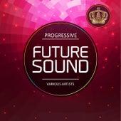 Progressive Future Sound de Various Artists