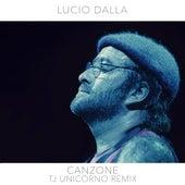 Canzone (TJ Unicorno Remix) von Lucio Dalla