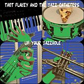 Up Your Jazzhole by Tart Flakey and the Jazz Catheters