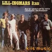 3:an - Det är skönt att ha nån väntande där hemma de Lill Ingmars