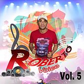 Roberto Voice, Vol. 5 by Roberto Voice