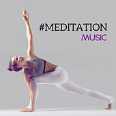 #Meditation Music von Lullabies for Deep Meditation