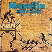 Chourmo! by Massilia Sound System