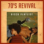 70's Revival Disco Playlist by Various Artists