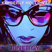 Energy by Kimberly Holloway
