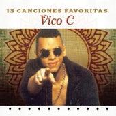 15 Canciones Favoritas de Vico C