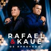 Os Aprovados de Rafael