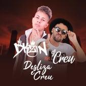 Desliza e Créu von Mc Dkzin