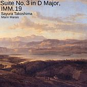 Suite No. 3 in D Major, IMM. 19 de Sayura Takoshima