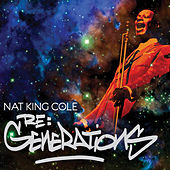 Re:Generations by Nat King Cole
