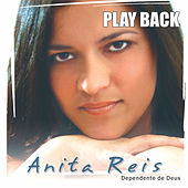 Dependente de Deus (Playback) by Anita Reis