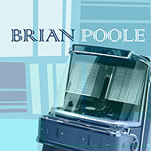 Brian Poole by Brian Poole