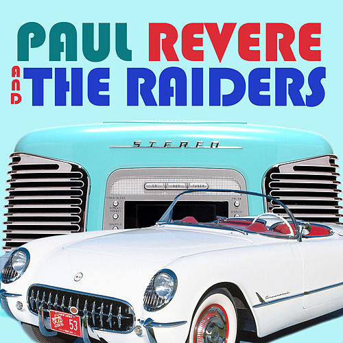 Paul Revere & The Raiders by Paul Revere & the Raiders