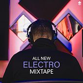 All New Electro Mixtape by Various Artists