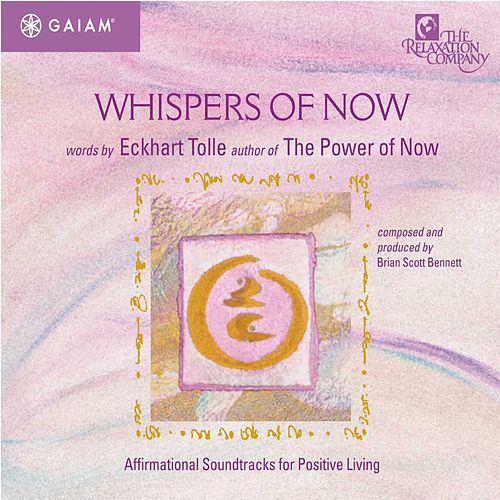 Whispers of Now by Eckhart Tolle