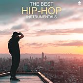 The Best Hip-Hop Instrumentals by Various Artists