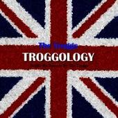 Troggology by The Troggs
