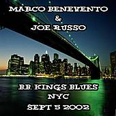 09-05-02 - B.B. King's Blues - New York, NY by The Benevento Russo Duo