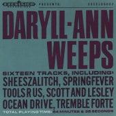 Daryll-Ann Weeps by Daryll-Ann