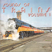 Sounds of Trains, Vol. 1 by Brad Miller