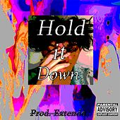 Hold It Down by Pham