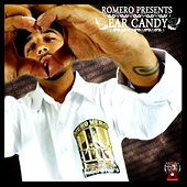 Romero Presents Ear Candy by Romero