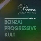 Bonzai Progressive Kult - Volume 2 by Various Artists