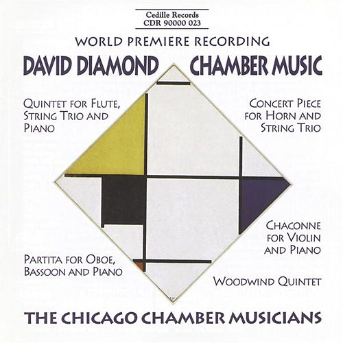 Diamond: Chamber Music by The Chicago Chamber Musicians