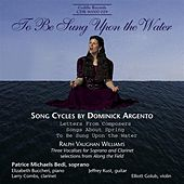 Argento: Letters From Composers  / Vaughan Williams: Along the Field (Excerpts) de Patrice Michaels Bedi