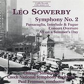 Sowerby: Symphony No. 2 / Concert Overture / All On A Summer's Day de Various Artists