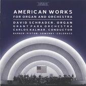 American Works for Organ And Orchestra von David Schrader
