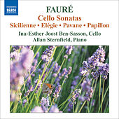 Faure, G.: Music for Cello and Piano de Ina-Esther Joost Ben-Sasson