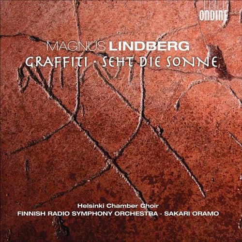LINDBERG, M.: Graffiti / Seht die Sonne by Sakari Oramo