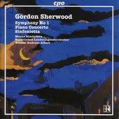 Sherwood, G.: Symphony No. 1 / Piano Concerto / Sinfonietta von Werner Andreas Albert