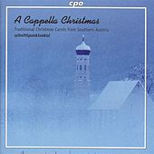 Traditional Christmas Carols From Southern Austria by Schnittpunktvokal Male Quartet