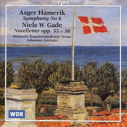Hamerik:  Symphony No. 6 / Gade: Novelettes by Johannes Goritzki