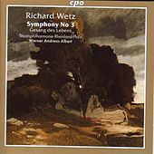 Wetz: Symphony No. 3 / Gesang Des Lebens by Werner Andreas Albert