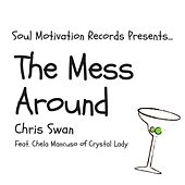 The Mess Around by Chris Swan