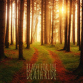Ready for the Death Ride von Various Artists