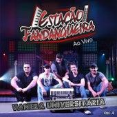 Vanera Universitária (Ao Vivo) de Estação Fandangueira