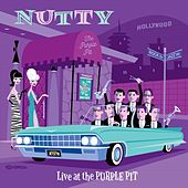 Live at the Purple Pit de Nutty