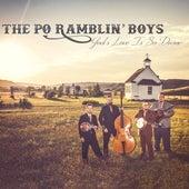 God's Love Is so Divine von The Po' Ramblin' Boys