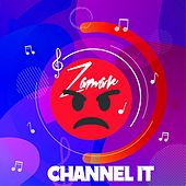 Channel It by Zamar