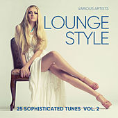 Lounge Style (25 Sophisticated Tunes), Vol. 2 - EP by Various Artists
