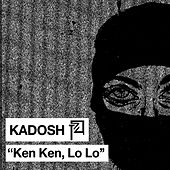 Ken Ken, Lo Lo - Single de Kadosh